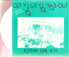 "EATER ""Get Your Yo Yo's Out (Eater Live E.P.)"" limited white 7"" Vinyl Single"