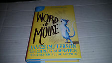 Word of Mouse by James Patterson and Chris Grabenstein (2016, Hardcover) SIGNED