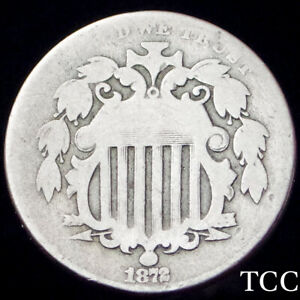 1872 SHIELD NICKEL 5c ~ BOLD DATE ~ RARE ORIGINAL COIN ~ TCC