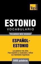 Vocabulario Español-Estonio - 5000 Palabras Más Usadas by Andrey Taranov...