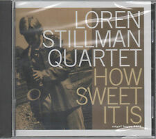 Loren Stillman Quartet How Sweet It Is CD NEU Happy Meat Chicken How Sweet It Is