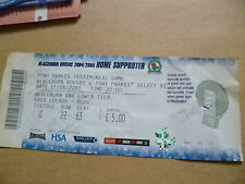 Billete-Tony parques testimonio-Blackburn Rovers v Tony Parke seleccionar XI, 17/5/2005
