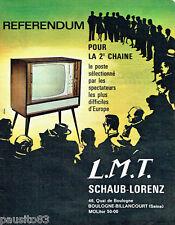 PUBLICITE ADVERTISING 026  1963  L.M.T Schaub-Lorenz  téléviseur Referendum 2° C