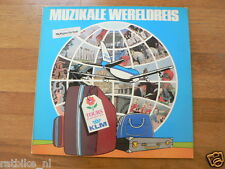 LP VINYL RECORD MUZIKALE WERELDREIS TOURS GECONTROLEERD DOOR KLM AIRPLANE