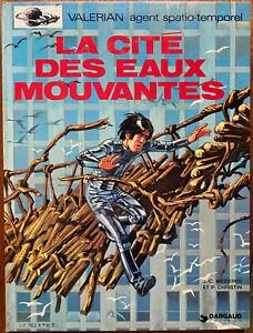 VALÉRIAN T 1 La cité des eaux mouvantes 1970 Christin Mézières Réédition 1975