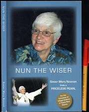 Rare and Signed! NUN the WISER Sr Mary Noonan192pg Sydney / PNG Roman Catholic
