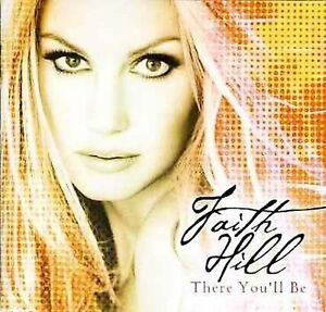 There You'll Be: Best Of by Faith Hill (CD, Oct-2001, Warner Bros.)