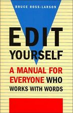 EDIT YOURSELF Manual - Everyone Who Works with Words EDITING GUIDE Writing Tips