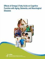 EFFECTS OF OMEGA-3 FATTY ACIDS ON COGNITIVE FUNCTION WITH AGING, DEMENTIA, AND N