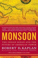 Monsoon The Indian Ocean and the Future of American Power 9780812979206