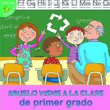 Abuelo viene a la clase de primer grado (Alitas Verdes: Niveles K-1)