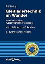 Gleitlagertechnik im Wandel von Rolf Koring (2015, Taschenbuch)
