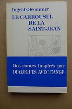 Ingrid Olsommer  - Le carrousel de la Saint-Jean. Contes