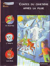 Contes Du cimetière après la pluie * RIVAIS * Lune Noire NATHAN  roman jeunesse
