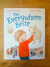 DUAL SIGNED 1ST EDITION of THE EVERYWHERE BEAR. JULIA DONALDSON (GRUFFALO) FIRST