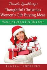 Pamela Landsbury's Thoughtful Christmas Women's Gift Buying Ideas : What to...