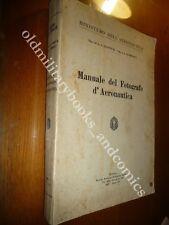 MANUALE DEL FOTOGRAFO D'AERONAUTICA TEN.COL. ZANETTI M.  CAP. AVARELLO C. RARO