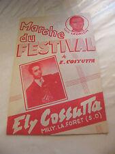 Partition Marche du Festival E Cossutta Louis Ledrich