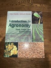 Introduction to Agronomy: Food , Crops, and Environment by: Sheaffer and Moncada