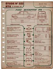 Fiche Descriptive RTA BMW 700 TOUS TYPES 1964