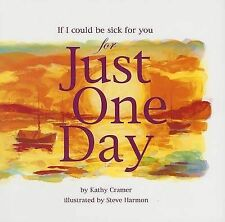 If I Could Be Sick for You for Just One Day-ExLibrary