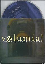 VOLUMIA! - Hoe lang heb ik te leven CD SINGLE 2TR CARDSLEEVE 2000 HOLLAND