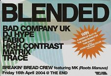 (RAVE FLYER 2004) BLENDED @ THE END.LONDON. BAD COMPANY. HIGH CONTRAST. FABIO