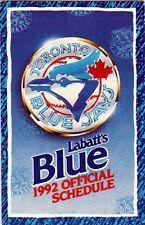 1992 TORONTO BLUE JAYS POCKET SCHEDULE - TEAM LOGO ON FRONT - FANATIC ON BACK