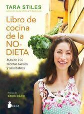 LIBRO DE LA COCINA DE LA NO-DIETA/ MAKE YOUR OWN RULES COOKBOOK