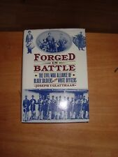 @ FORGED IN BATTLE THE CIVIL WAR ALLIANCE OF BLACK SOLDIERS & WHITE OFFICERS 1st
