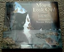 Mouse, Look Out!, 1st Edition, F/F, by Judy Waite, illus. Norma Burgin