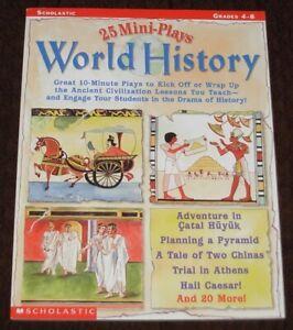 New: 25 Mini-Plays World History Grades 4-8 Scholastic