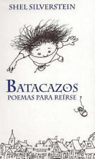 Batacazos: Poemas para reirse (Escritura de Satada)