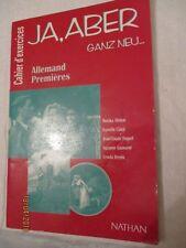 Ja Aber, Allemand 1re,  cahier d'exercices éd. Nathan 1997