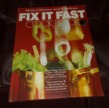 Better Homes and Gardens FIX IT FAST COOK BOOK (Hardcover 1979)