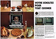 Publicité Advertising 1973 (2 pages) La cuisinière four à pyrolyse Scholtès