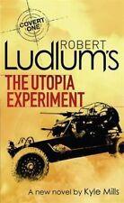 Robert Ludlum's The Utopia Experiment by Kyle Mills, Robert Ludlum...