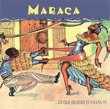 MARACA - LO QUE QUIERO ES FIESTA!!!! * NEW CD