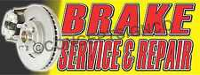 2'X5'  BRAKE SERVICE & REPAIR BANNER Outdoor Indoor Sign Auto Shop Brakes Rotors