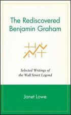 The Rediscovered Benjamin Graham: Selected Writings of the Wall Street Legend...
