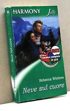 NEVE SUL CUORE - R. Winters [Libro, Harmony Jolly n. 1607]