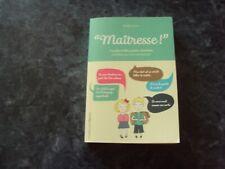 """livre  """"MAITRESSE""""  les plus belles perles d'enfants"""