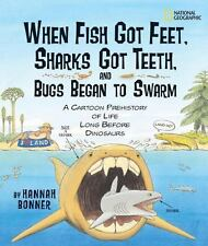 When Fish Got Feet, Sharks Got Teeth, and Bugs Began to Swarm: A-ExLibrary