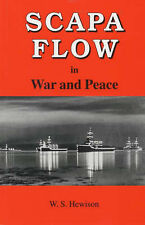Scapa Flow in War and Peace by W.S. Hewison (Paperback, 1995)