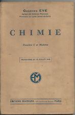 CHIMIE, CLASSE PREMIERE C ET MODERNE 1947