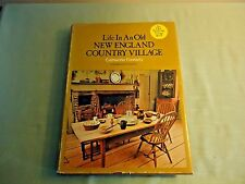 Sturbridge Village Book Life in an Old New England Country Village Fennell 1969