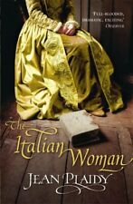 The Italian Woman (The Medici Trilogy: Volume 2) by Plaidy, Jean Paperback Book