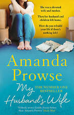 My Husband's Wife (No Greater Courage) by Prowse, Amanda | Paperback Book | 9781