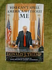 TRUMP You Can't Spell America Without Me by Alec Baldwin Hardcover/DJ 2017 NEW