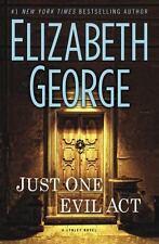 LARGE PRINT Just One Evil Act by Elizabeth George A LINLEY NOVEL 2013 Hardback